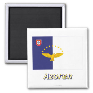 Azoren Flagge mit Namen 2 Inch Square Magnet