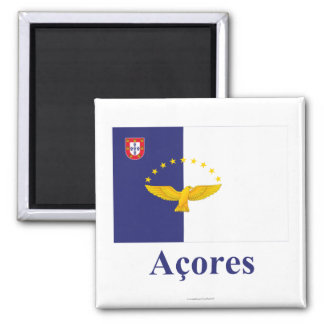 Azores Flag with Name in Portuguese 2 Inch Square Magnet