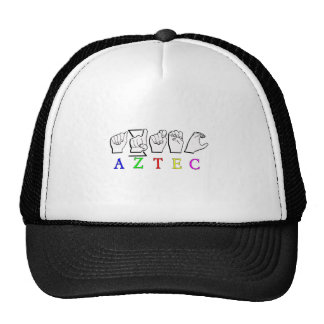 AZTEC  FINGERSPELLED ASL SIGN NAME TRUCKER HAT