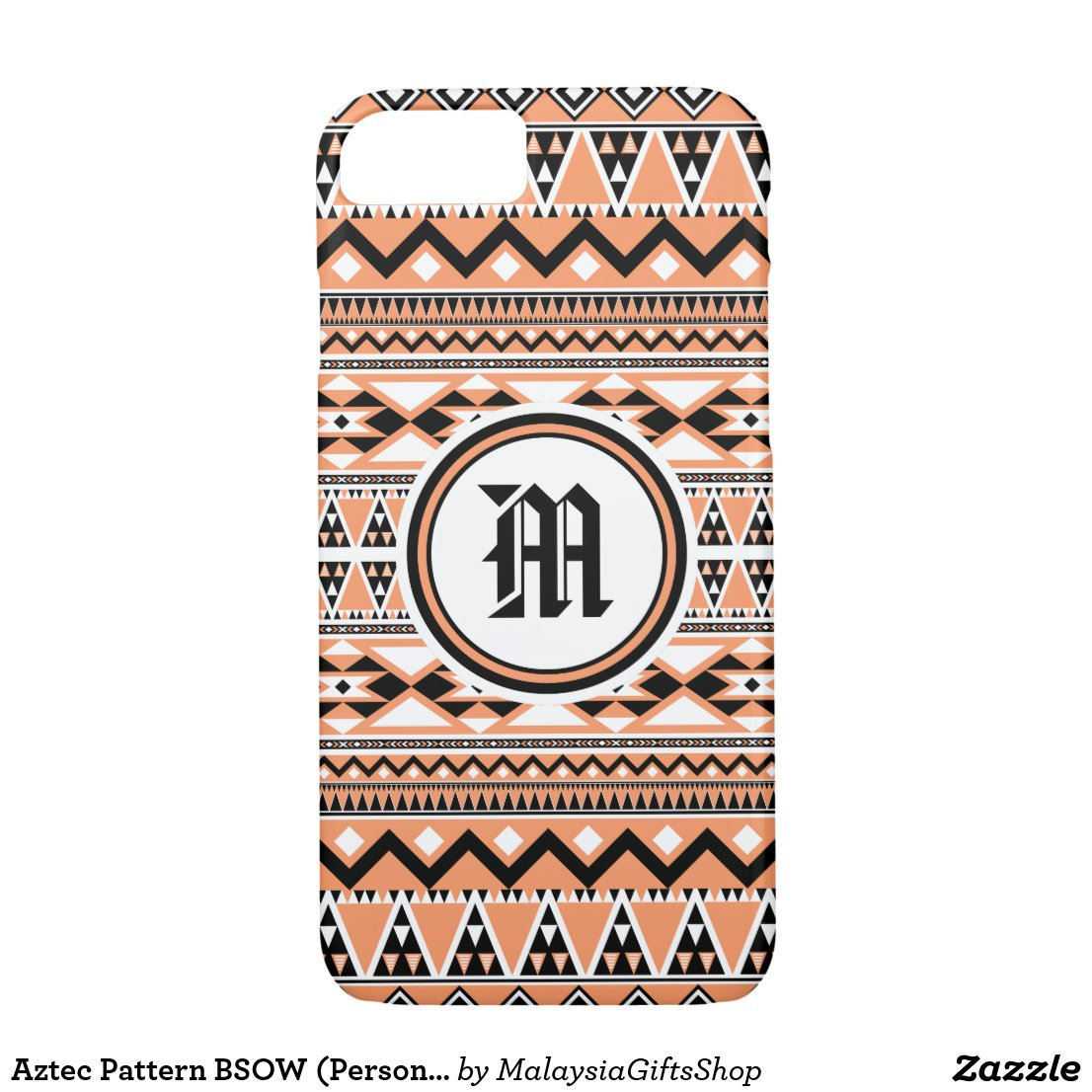 Aztec Pattern BSOW (Personalize Monogram) iPhone 7 Case