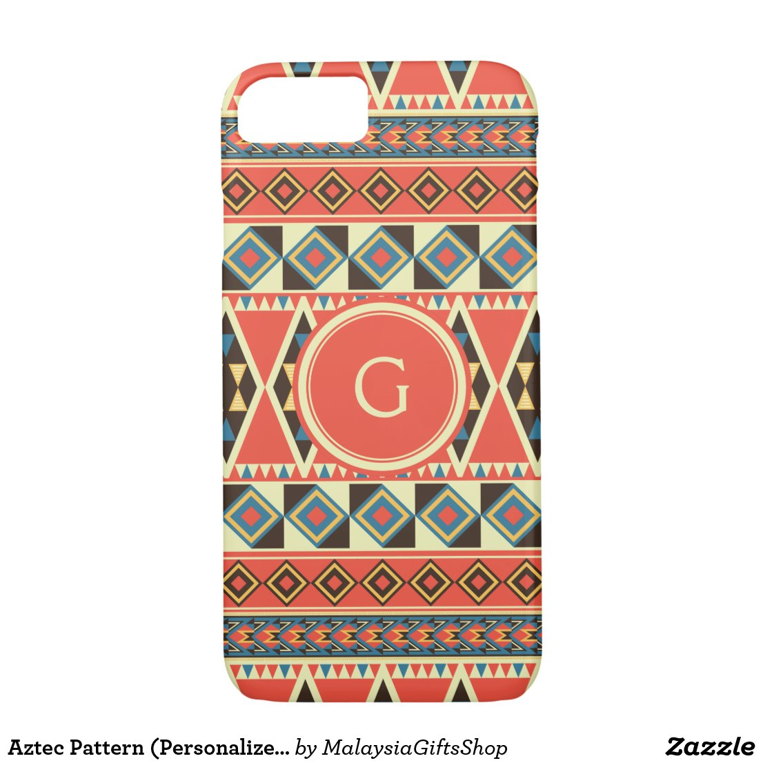 Aztec Pattern (Personalize Monogram Letter) iPhone 7 Case
