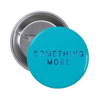 Azul/Gansey: Algo más Pin Redondo De 2 Pulgadas