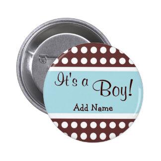 """Azul y Brown """"es botón de un muchacho"""" Pin"""