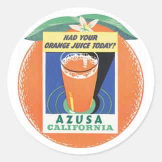 Azusa California Had Your Orange Juice Today Stickers