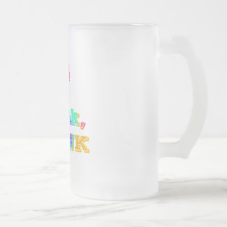 B4 U DRINK, THINK--MULTICOLORED 16 OZ FROSTED GLASS BEER MUG
