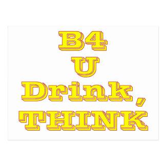 B4 U DRINK, THINK--YELLOW POSTCARD