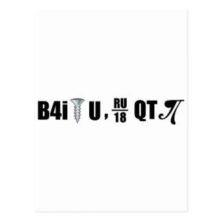 B4i screw U RU over 18 QT pi Postcard