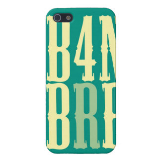 """""""B4N BRB"""" CASE FOR iPhone SE/5/5s"""