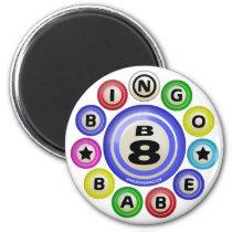 B8 Bingo Babe Magnets