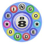 B8 Bingo Dude Classic Round Sticker