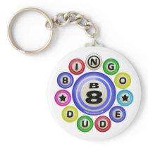 B8 Bingo Dude Keychains