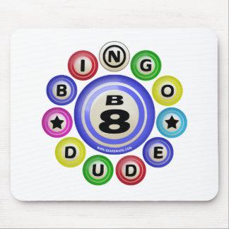 B8 Bingo Dude Mouse Pad