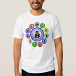 B8 Bingo Dude T-Shirt