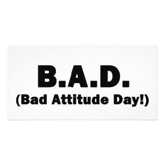 B.A.D. Bad Attitude Day! Photo Card Template