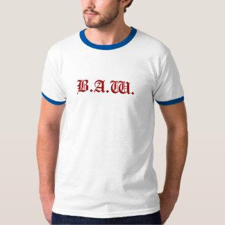 B.A.W. T-Shirt