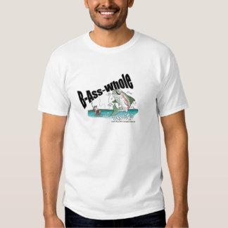 B-Ass-Whole Shirt