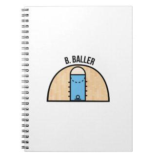 B. Baller Notebook