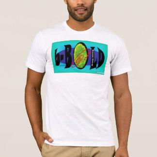 b-Bold T-Shirt