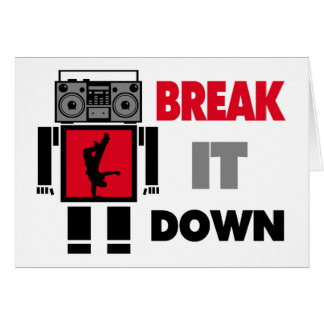 B Boy Boombox Robot Break It Down Card
