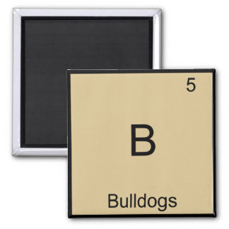 B - Bulldogs Funny Element Chemistry Symbol Tee 2 Inch Square Magnet