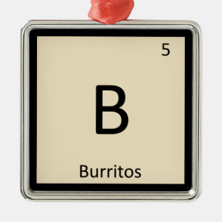 B - Burritos Mexican Chemistry Periodic Table Metal Ornament