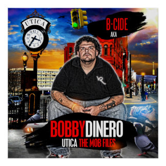 B-Cide aka Bobby Dinero Poster