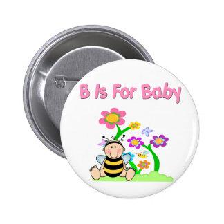 B está para el bebé pin redondo 5 cm