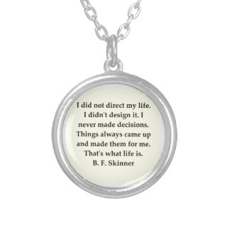 b f skinner quote necklaces