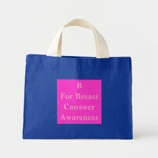 B For Breast Canswer Awareness Canvas Bags