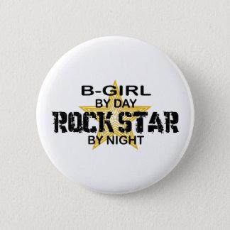 B-Girl Rock Star by Night Pinback Button