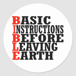 B.I.B.L.E. -- Apparel Classic Round Sticker