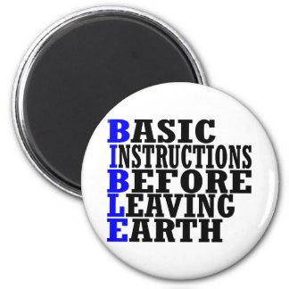B.I.B.L.E. -- T-Shirt 2 Inch Round Magnet
