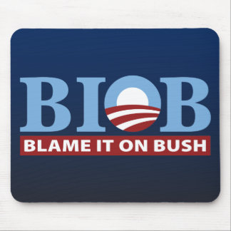 B.I.O.B. Blame It On Bush Mouse Pad