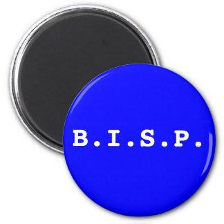 B.I.S.P. 2 INCH ROUND MAGNET