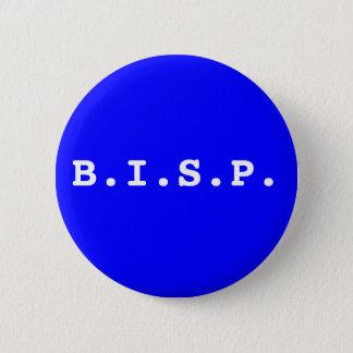 B.I.S.P. BUTTON