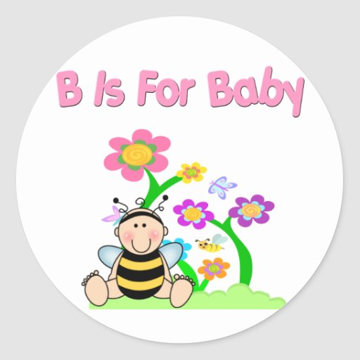 B is For Baby Classic Round Sticker