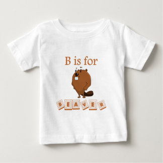 B Is For Beaver Baby T-Shirt