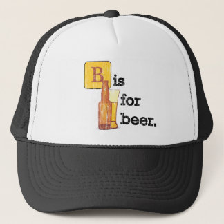 """B"" is for Beer Trucker Hat"