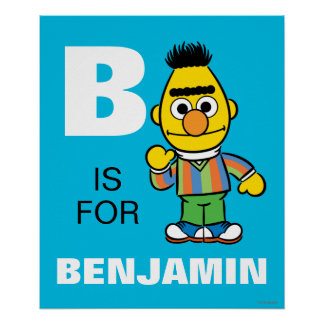 B is for Bert | Add Your Name Poster