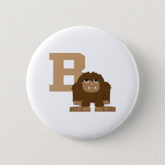 B is for Bigfoot Button