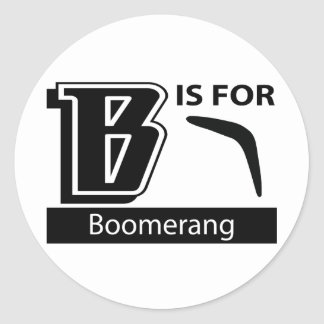 B Is For Boomerang Classic Round Sticker