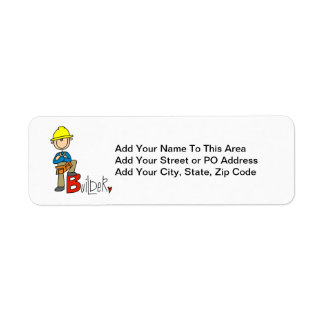 B is for Builder Label