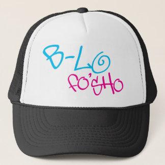 B-Lo Fo'Sho Trucker Hat