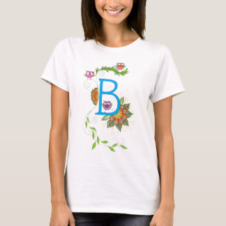 """B"" monogram with owls and flowers T-Shirt"