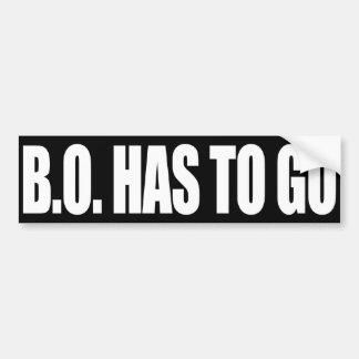 B.O. HAS TO GO BUMPER STICKERS
