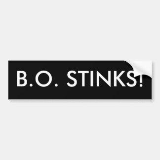 B.O. STINKS! (Barack Obama Stinks) Bumper Sticker