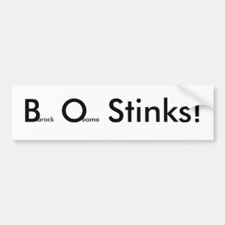 ¡B.O.Stinks! Pegatina de Bumber Pegatina Para Auto