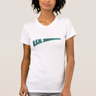 B.S.N. Survivor! T-Shirt