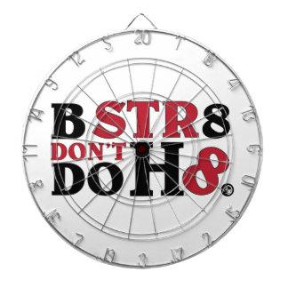 B STR8 NO HACE ODIO TABLERO DARDOS