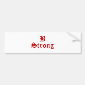 b-strong-old-l-brown.png bumper sticker